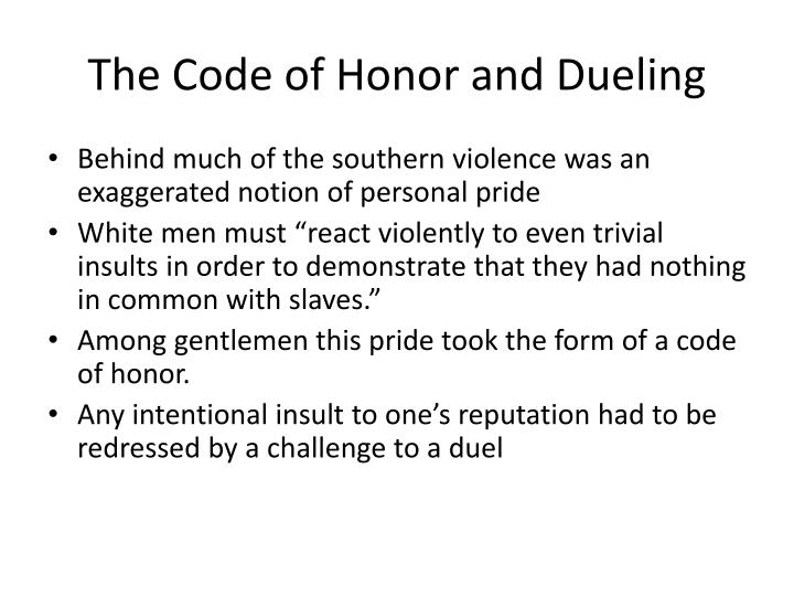 The Code of Honor and Dueling