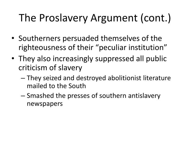 The Proslavery Argument (cont.)