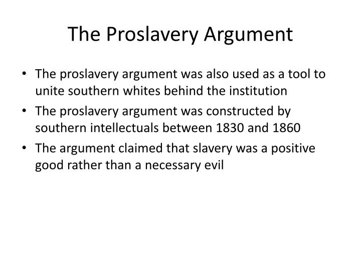 The Proslavery Argument