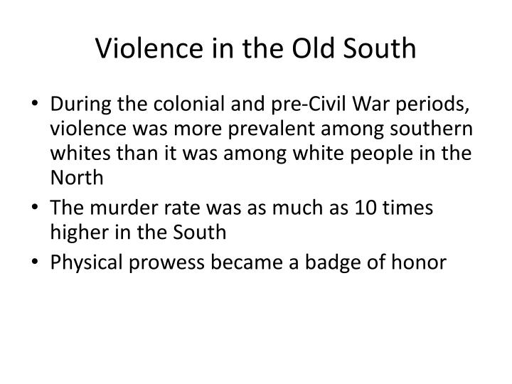 Violence in the Old South