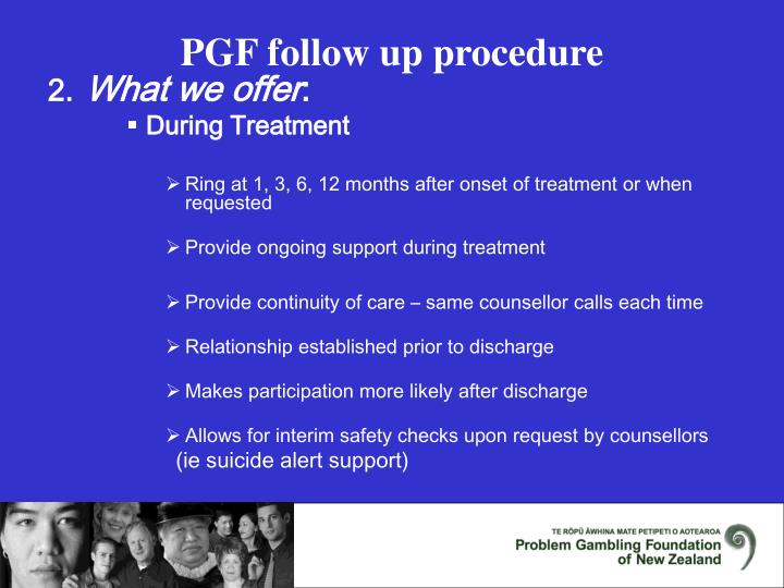 Pgf follow up procedure