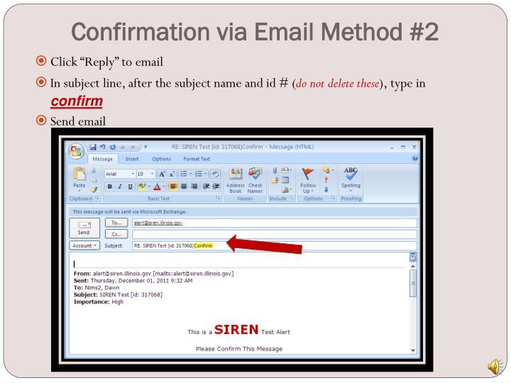 Confirmation via Email Method #2