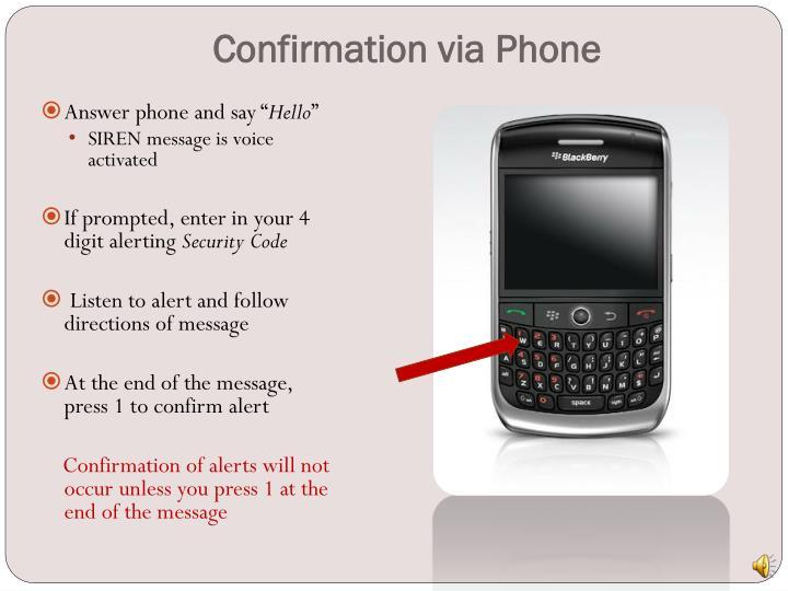 Confirmation via Phone