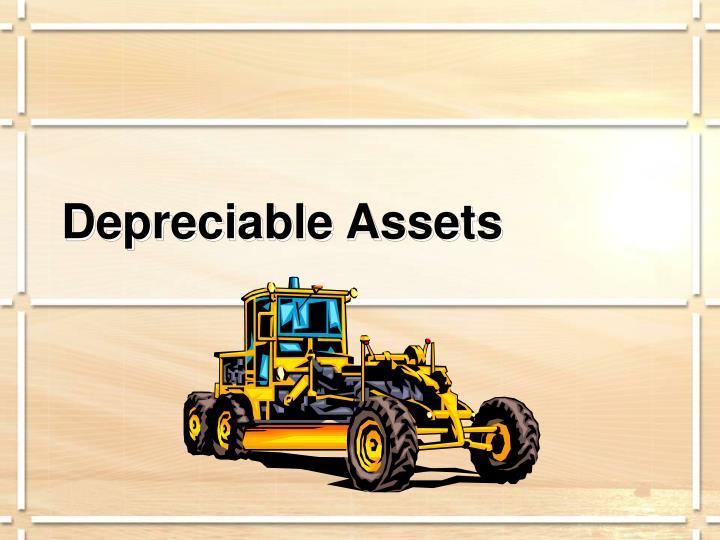 Depreciable Assets