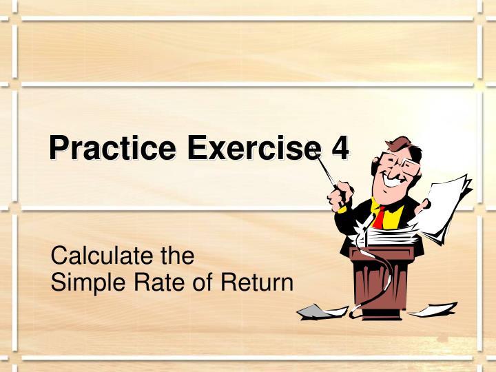 Practice Exercise 4