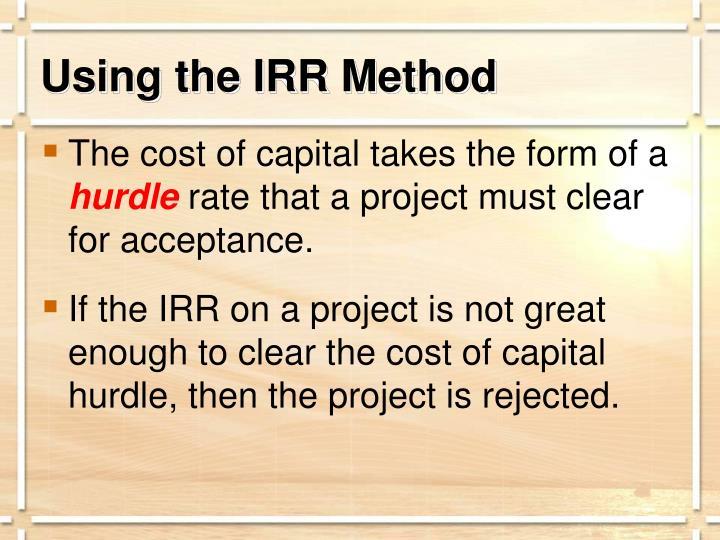 Using the IRR Method