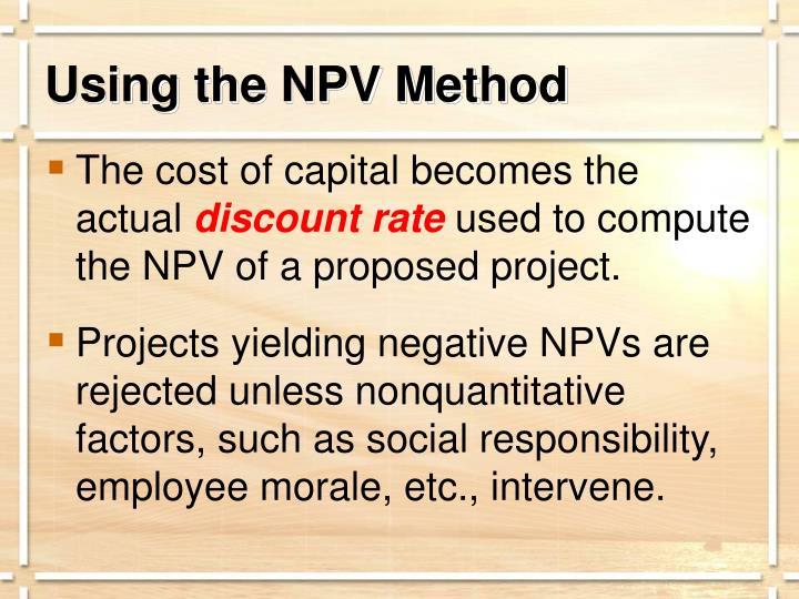 Using the NPV Method