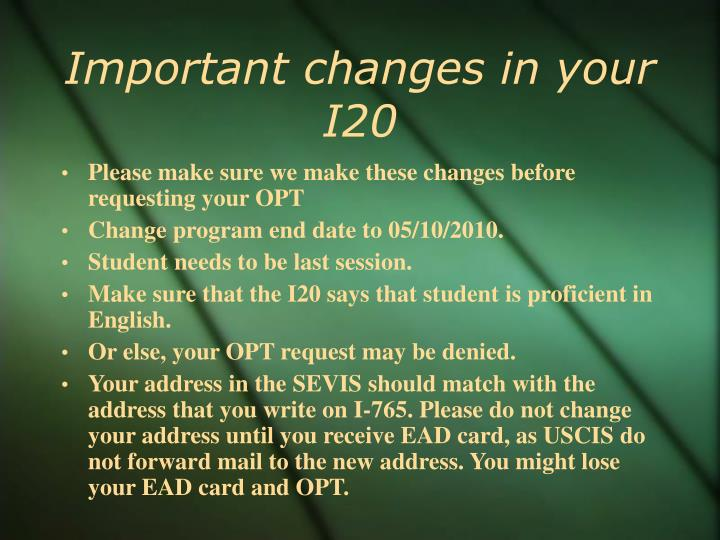 Important changes in your I20