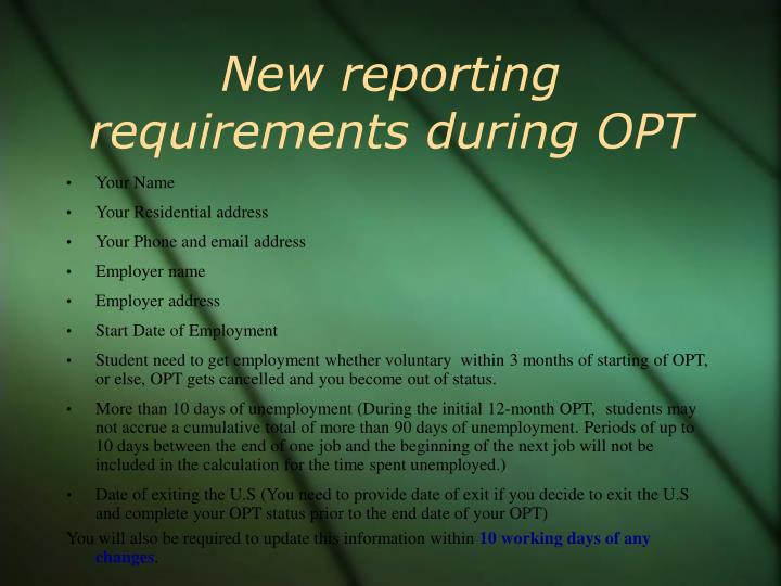 New reporting requirements during OPT