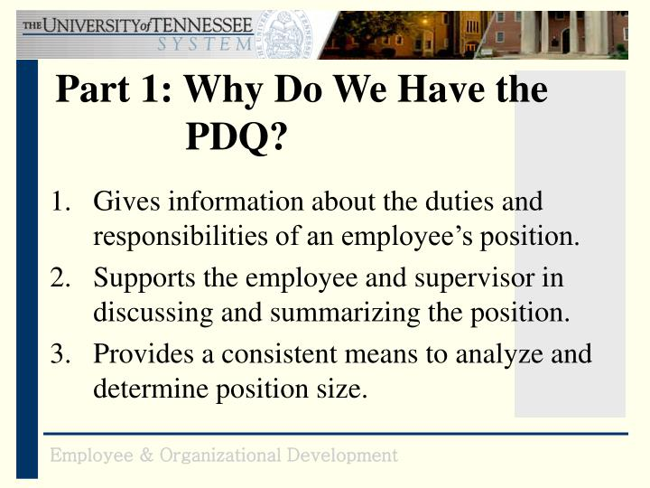 Part 1: Why Do We Have the 			PDQ?