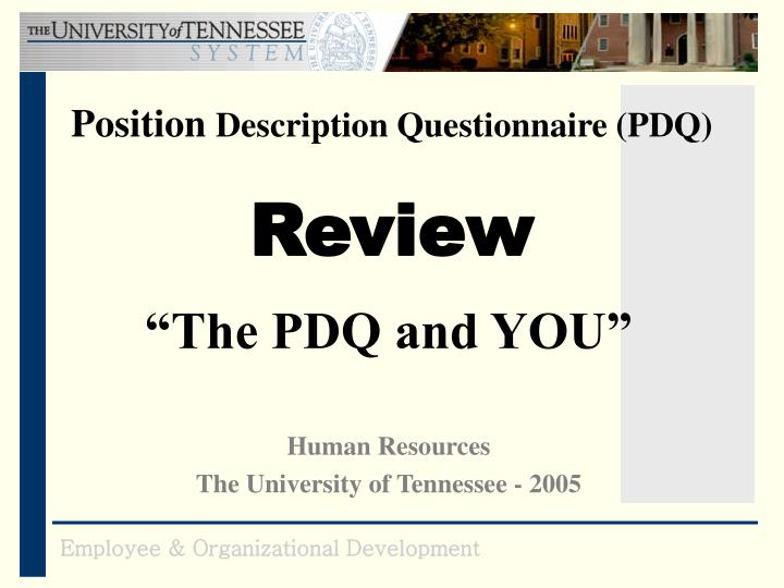 Position description questionnaire pdq review
