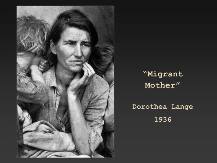 """Migrant Mother"""