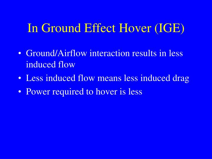 In Ground Effect Hover (IGE)