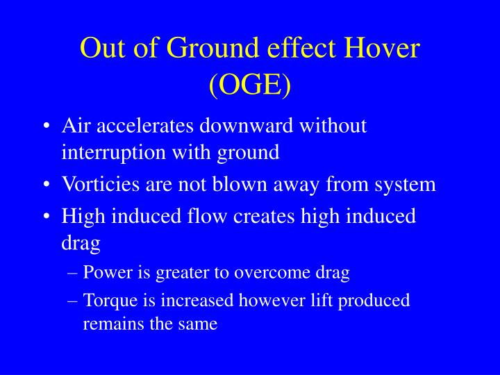 Out of Ground effect Hover (OGE)