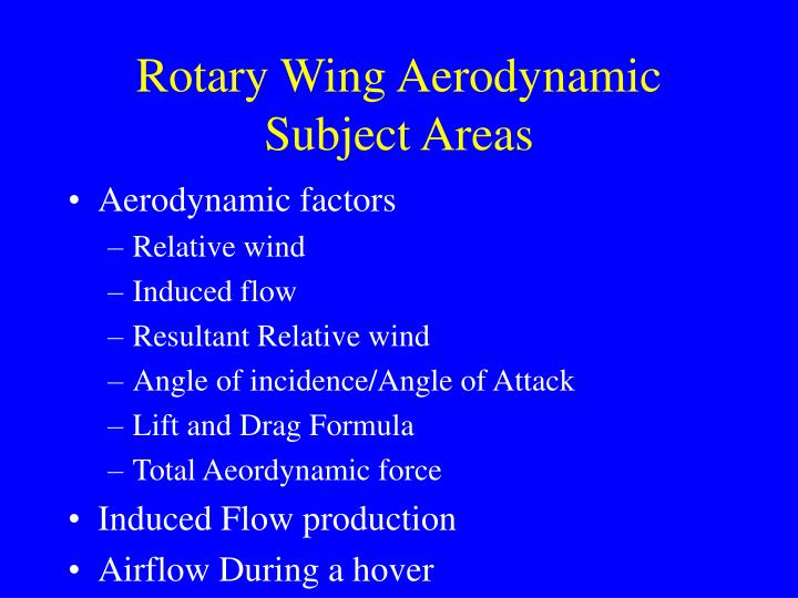 Rotary Wing Aerodynamic Subject Areas