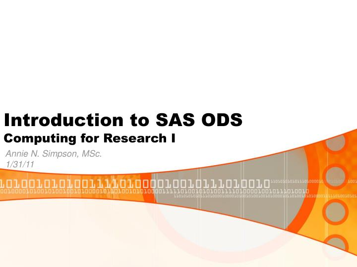introduction to sas ods computing for research i