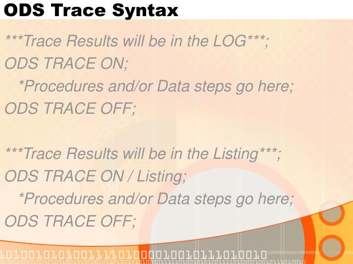 ODS Trace Syntax