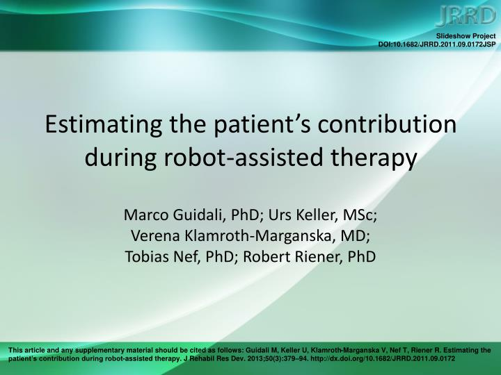 Estimating the patient s contribution during robot assisted therapy