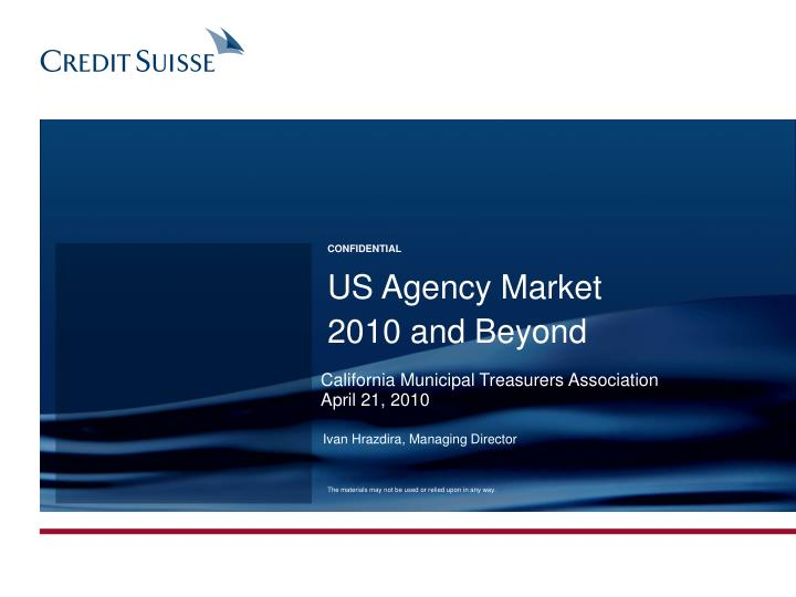 us agency market 2010 and beyond