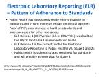 electronic laboratory reporting elr pattern of adherence to standards