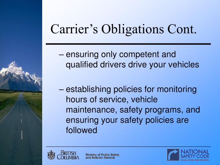 Carrier's Obligations Cont.