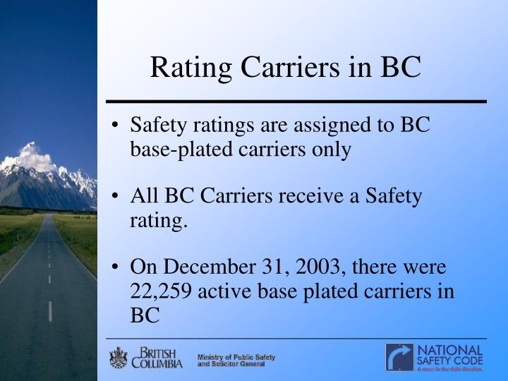 Rating Carriers in BC