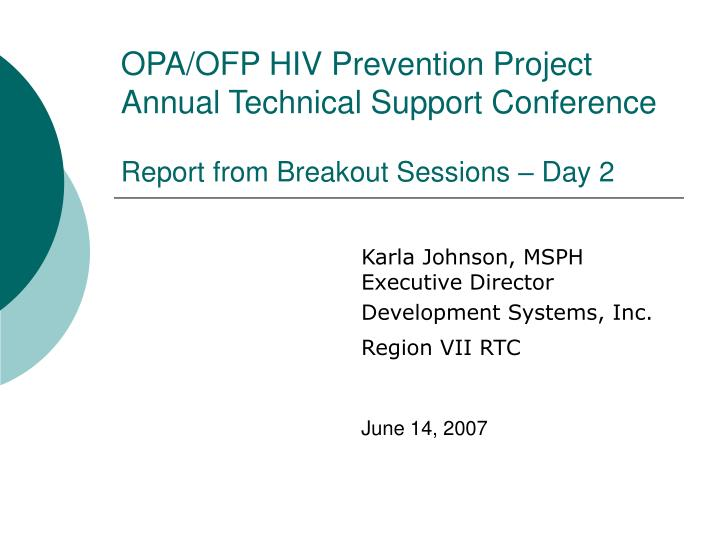 OPA/OFP HIV Prevention Project