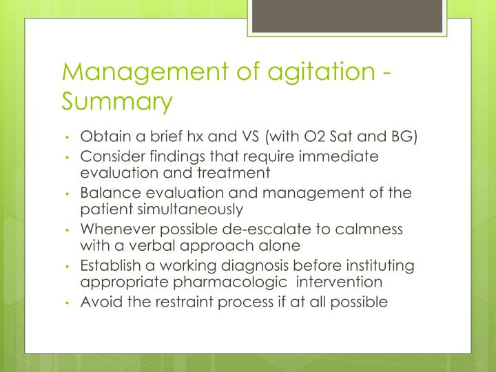 Management of agitation - Summary