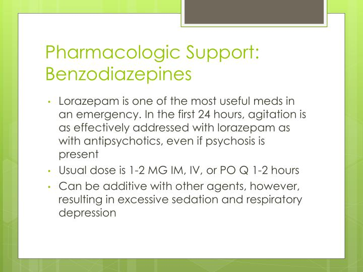 Pharmacologic Support: Benzodiazepines