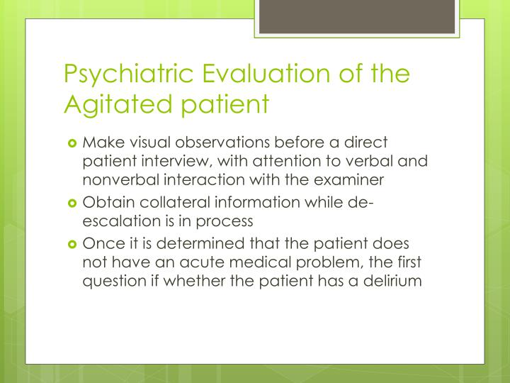 Psychiatric Evaluation of the