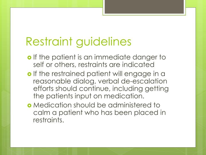 Restraint guidelines