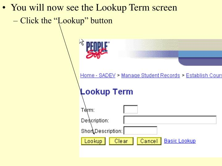 You will now see the Lookup Term screen