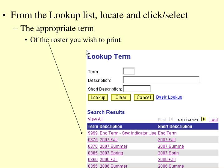 From the Lookup list, locate and click/select