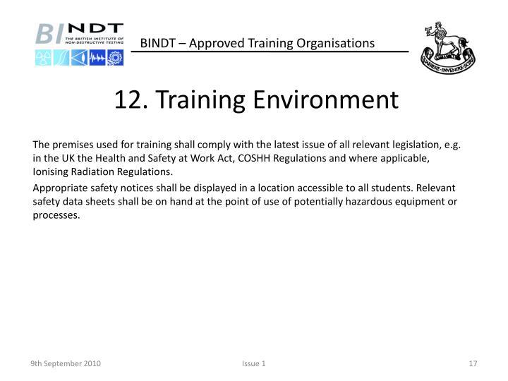 12. Training Environment