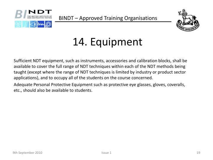 14. Equipment