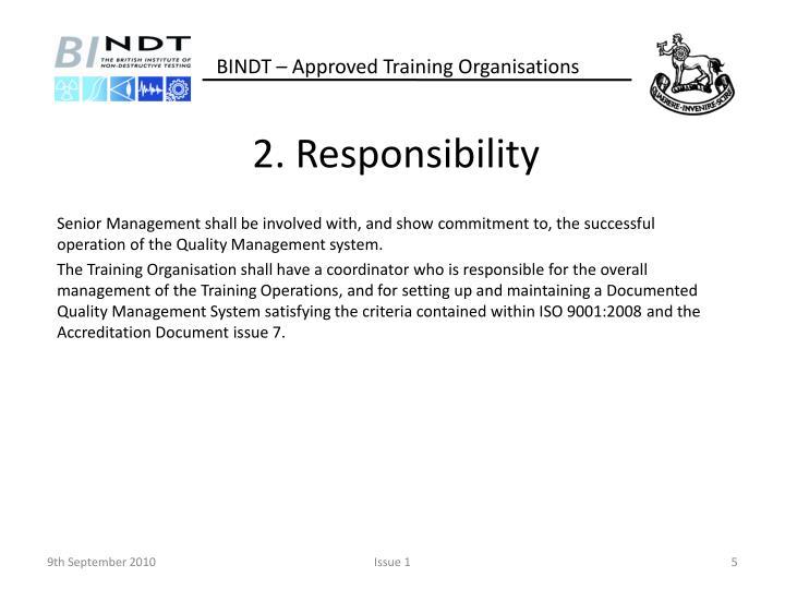 2. Responsibility