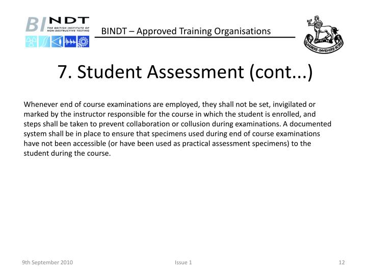 7. Student Assessment (cont...)