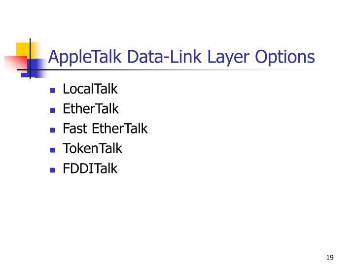 AppleTalk Data-Link Layer Options