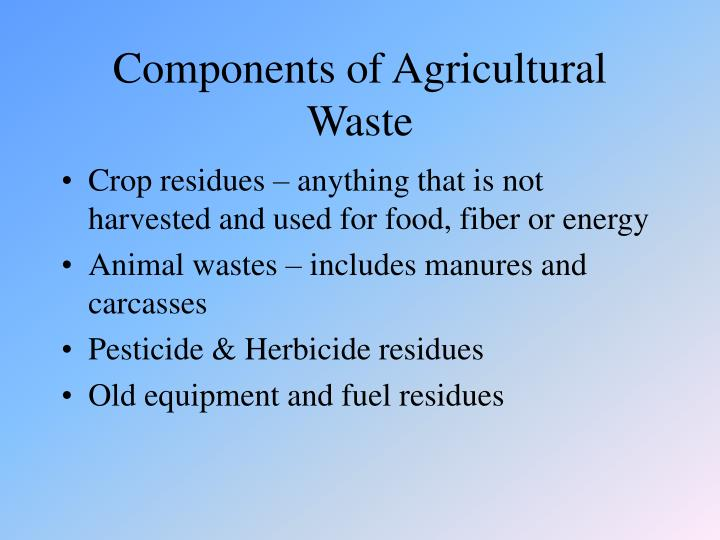 Components of Agricultural Waste