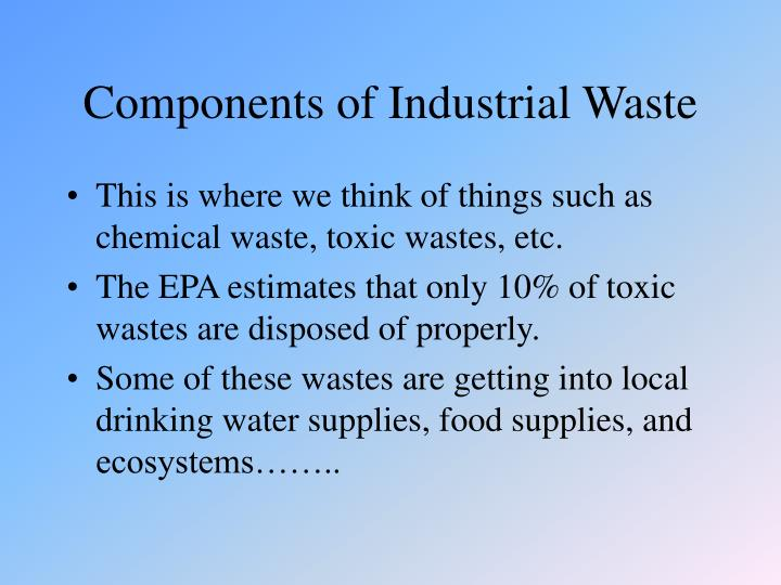 Components of Industrial Waste