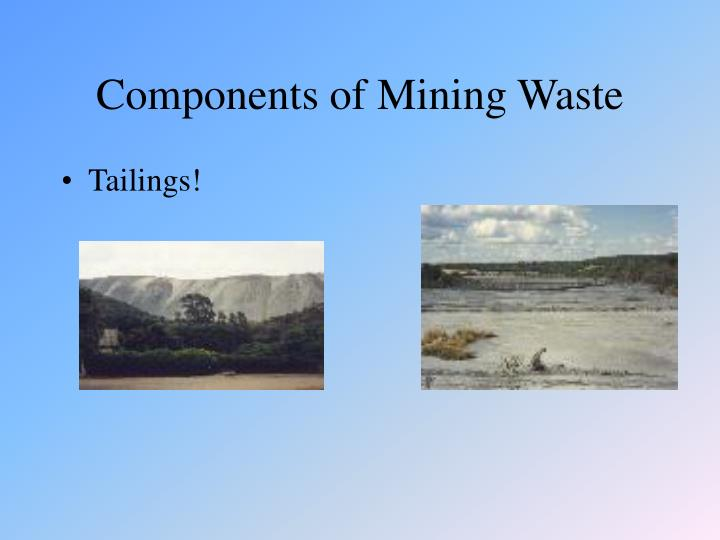 Components of Mining Waste