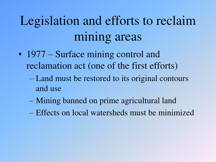Legislation and efforts to reclaim mining areas