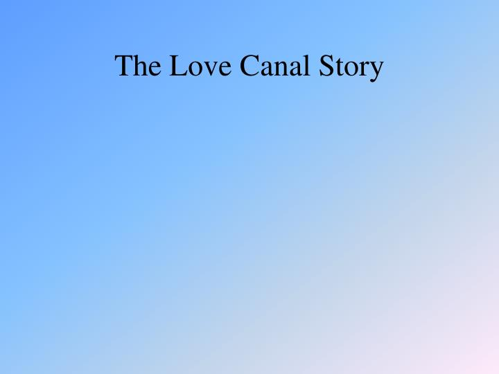 The Love Canal Story