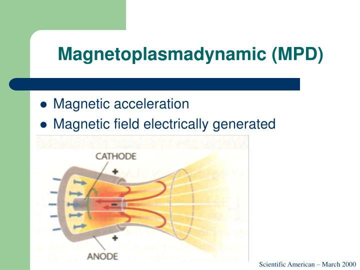 Magnetoplasmadynamic (MPD)