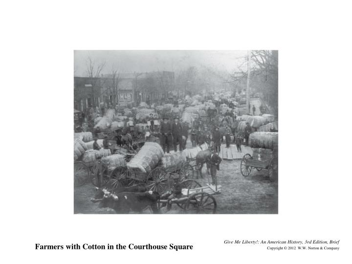 Farmers with Cotton in the Courthouse Square