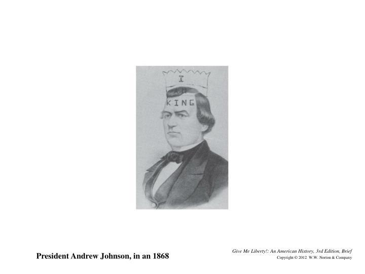 President Andrew Johnson, in an 1868