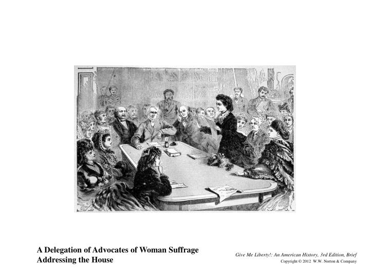 A Delegation of Advocates of Woman Suffrage