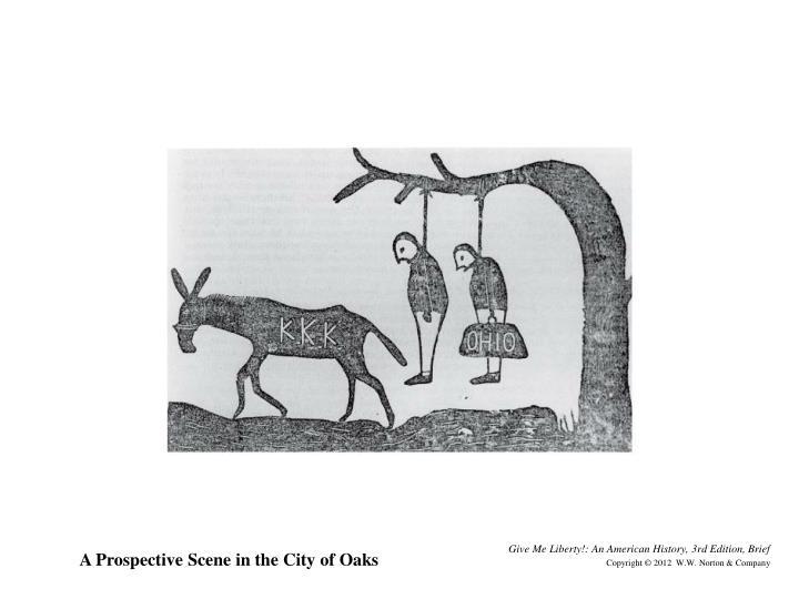A Prospective Scene in the City of Oaks