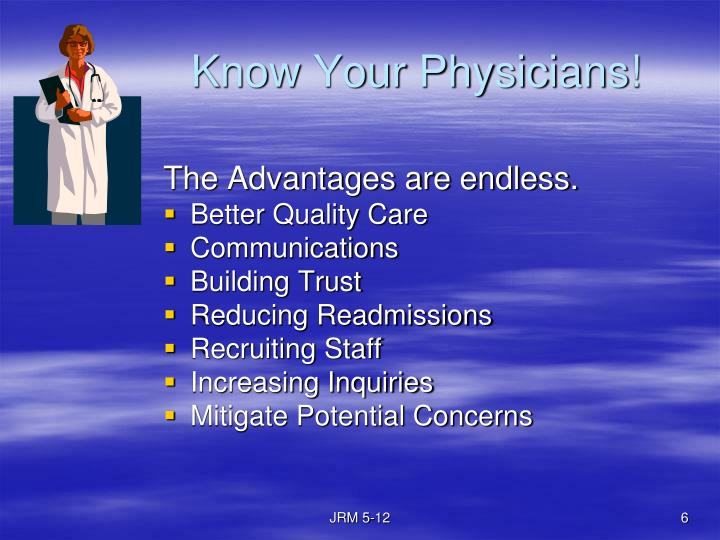 Know Your Physicians!