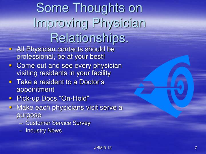 Some Thoughts on Improving Physician Relationships.